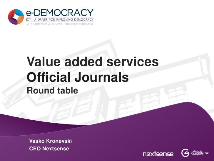 Value added servicesOfficial JournalsRound tableVasko KronevskiCEO Nextsense