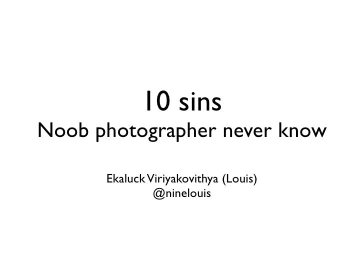 10 Sins Noob Photographer Nerver Know