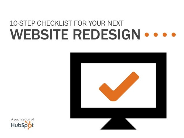 10-Step checklist for your next  website redesign  3 A publication of