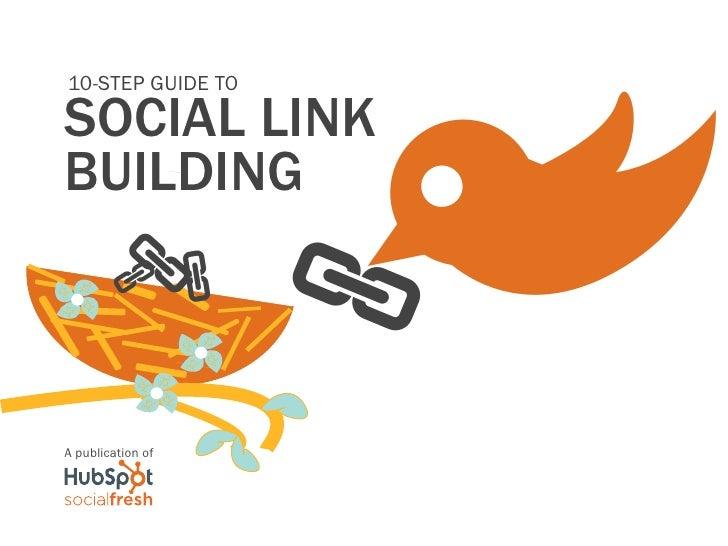 10 step guide to social link building by hub spot