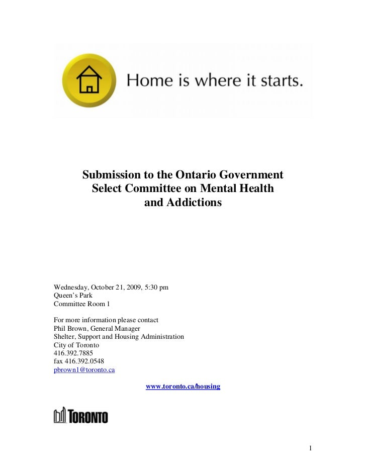Submission to the Ontario Government          Select Committee on Mental Health                    and AddictionsWednesday...