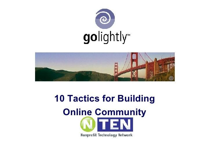 10  Tactics For  Online  Community