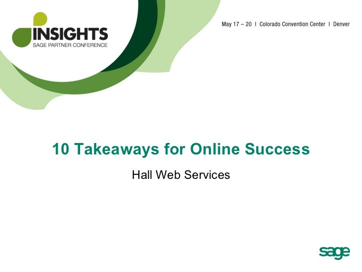 10 Takeaways for Online Success Hall Web Services