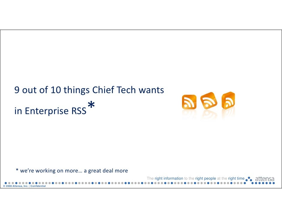 9 out of 10 things Chief Tech wants           in Enterprise RSS          i E t     i RSS              *             * we'r...