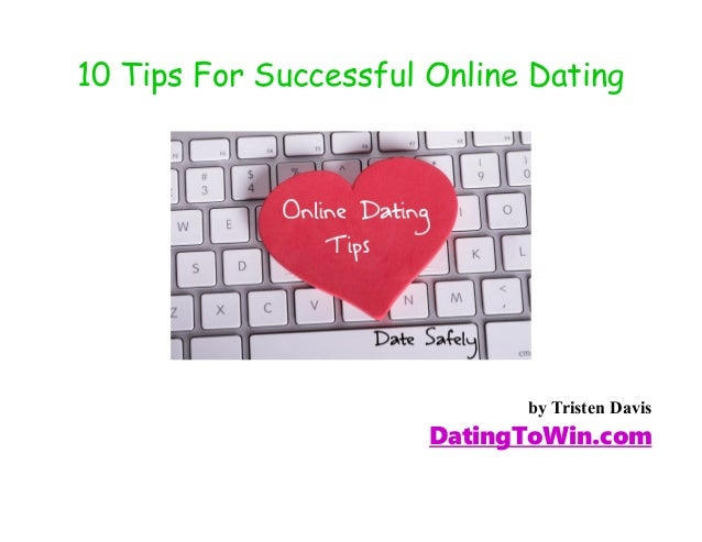 tips for dating success In this video i explain how you can model successful people to create for yourself the success that they have.