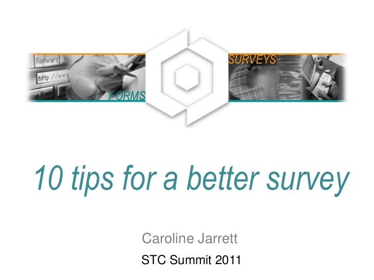 10 tips for a better survey at STC2011