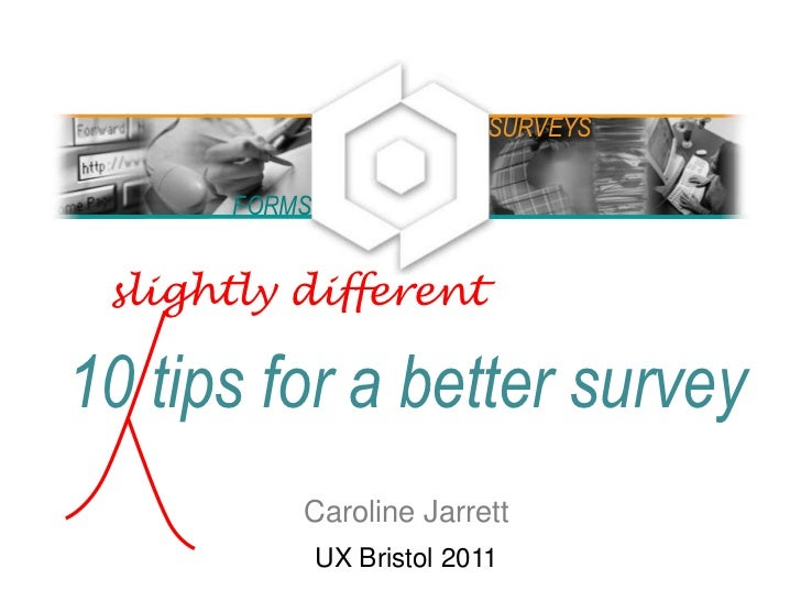 10 tips for a better survey at UX Bristol