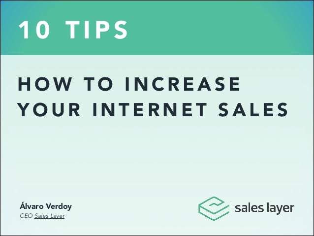 10 tips to increase Internet Sales