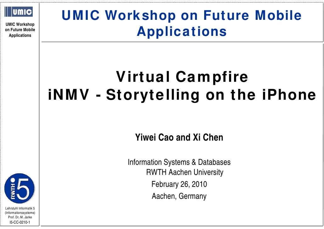 UMIC Workshop on Future Mobile                                   Applications UMIC Workshop on Future Mobile   Application...