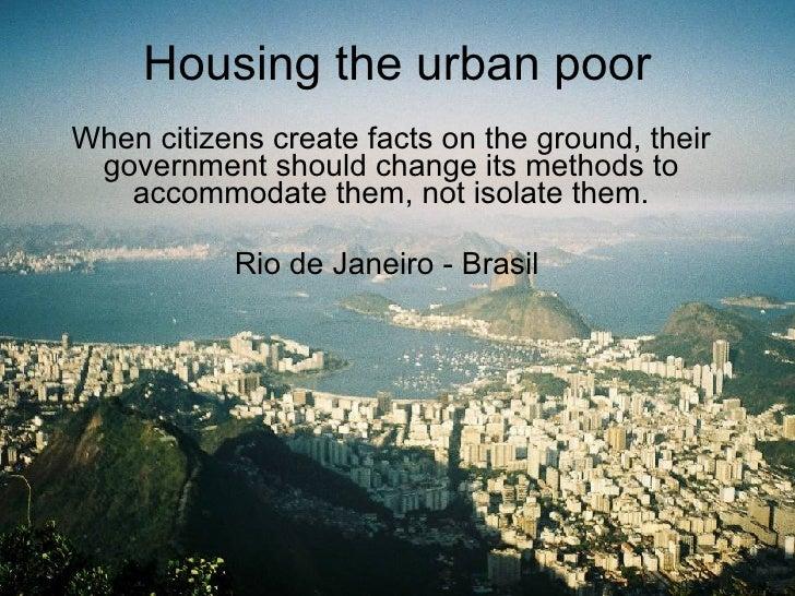 10 Urban Housing The Poor Rocinha