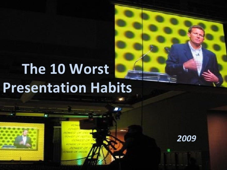 10 Worst Presentation Habits