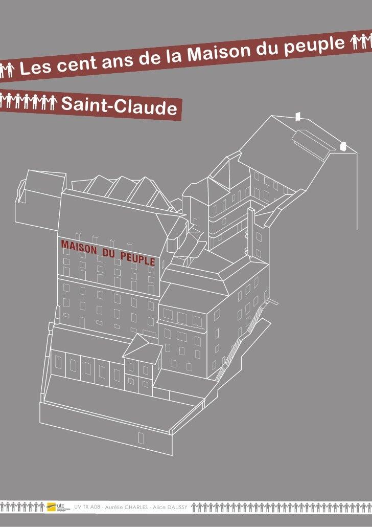 n du peupleLes cent       an s de la Maiso    Saint-DE GARDE    PAGE Clau               de     UV TX A08 - Aurélie CHARLES...