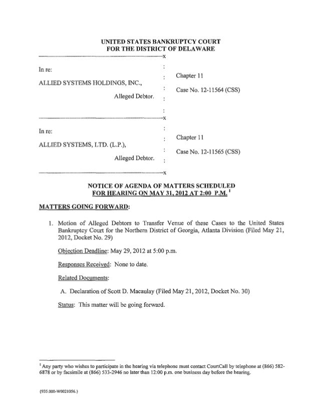 UNITED STATES BANKRUPTCY COURT                                             FOR THE DISTRICT OF DELAWARE-------------------...