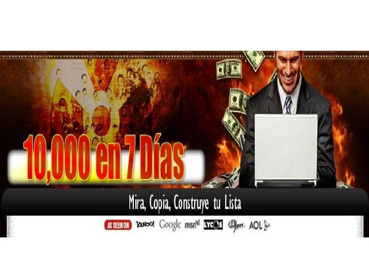 • ¡En7DíasHiceUnaListade  10,000Suscriptores…  Gane$3179.24conEsaLista–Y  loGrabeTodoenVideoParaQue ...