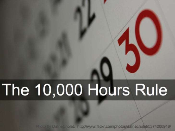 10,000 Hours Rule: can you afford to wait?