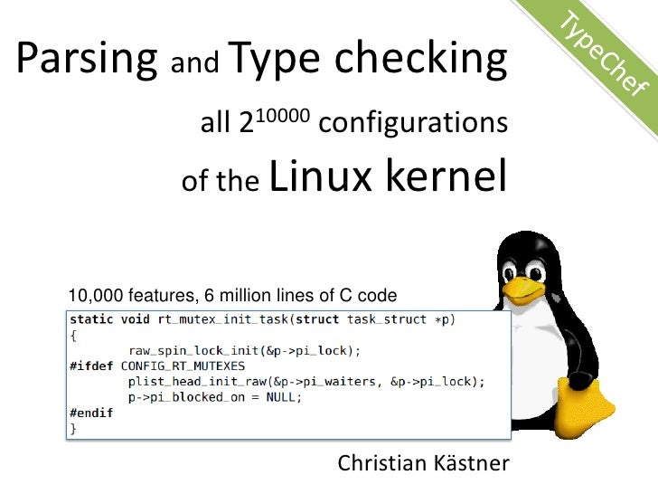 Parsing and Type checking all 2^10000 configurations of the Linux kernel