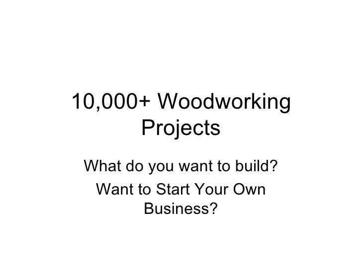 10 000 woodworking plans