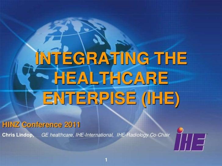 Integrating the Healthcare Enterprise (IHE)