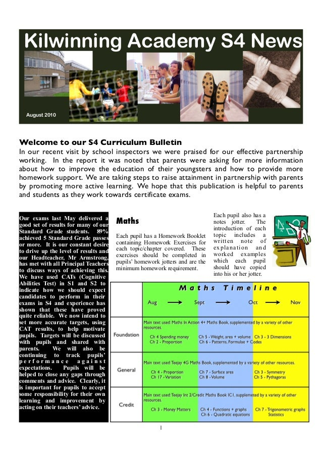 Kilwinning Academy S4 News August 2010 Welcome to our S4 Curriculum Bulletin In our recent visit by school inspectors we w...