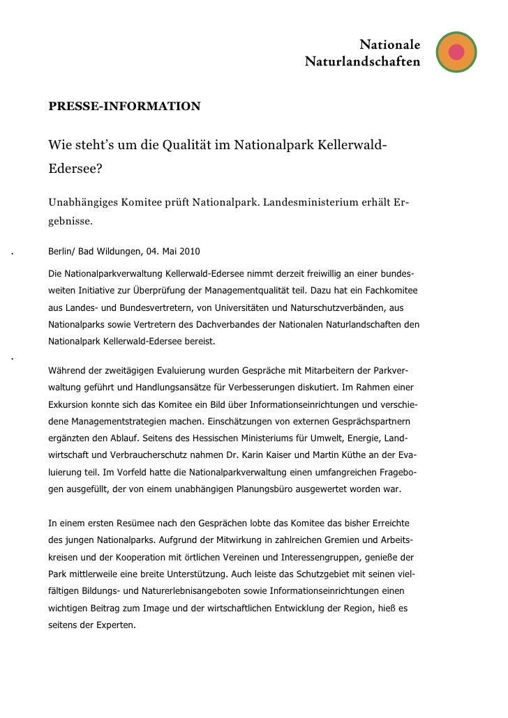 PRESSE-INFORMATIONWie steht's um die Qualität im Nationalpark Kellerwald-Edersee?Unabhängiges Komitee prüft Nationalpark. ...
