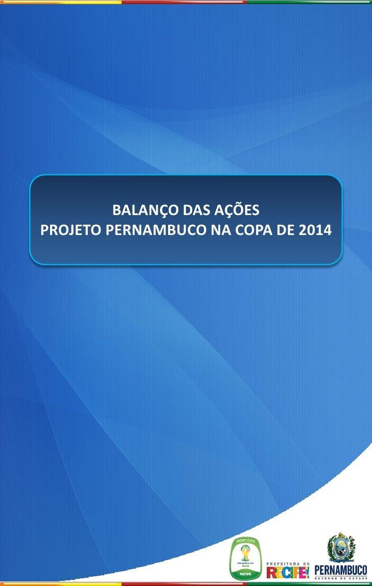 BALANÇO DAS AÇÕESPROJETO PERNAMBUCO NA COPA DE 2014