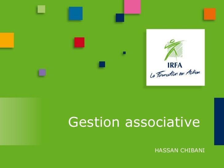 Gestion associative            HASSAN CHIBANI