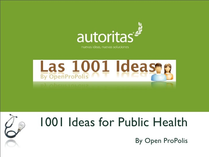 1001 Ideas for Public Health                   By Open ProPolis