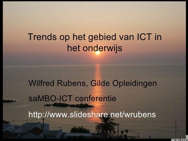 Presentatie saMBO-ICT Trends in ICT en onderwijs