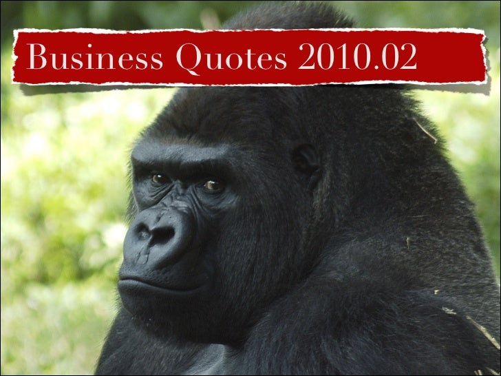 Business Quotes, February 2010