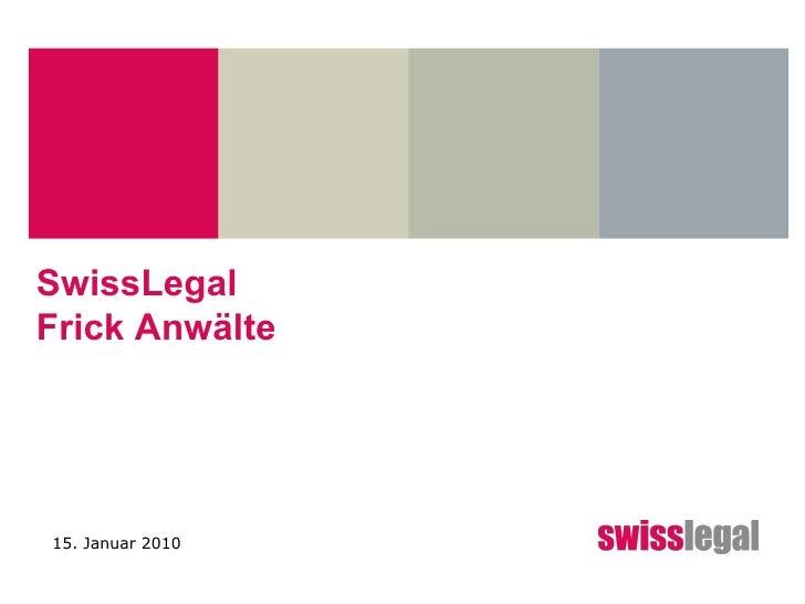 SwissLegal Frick Anwälte