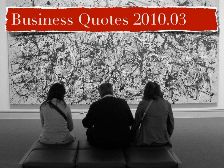 Business Quotes 2010.03