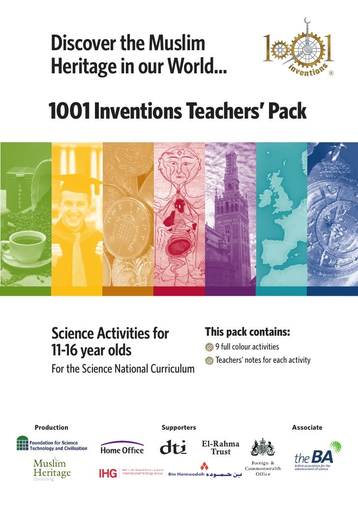 Discover the Muslim     Heritage in our World...     1001 Inventions Teachers' Pack         Science Activities for        ...