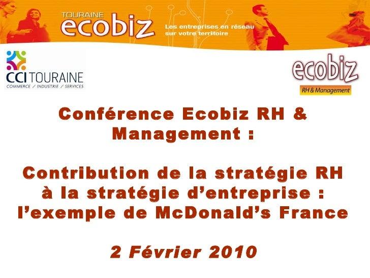 Conférence Ecobiz RH & Management : Contribution de la stratégie RH à la stratégie d'entreprise: l'exemple de McDonald's ...