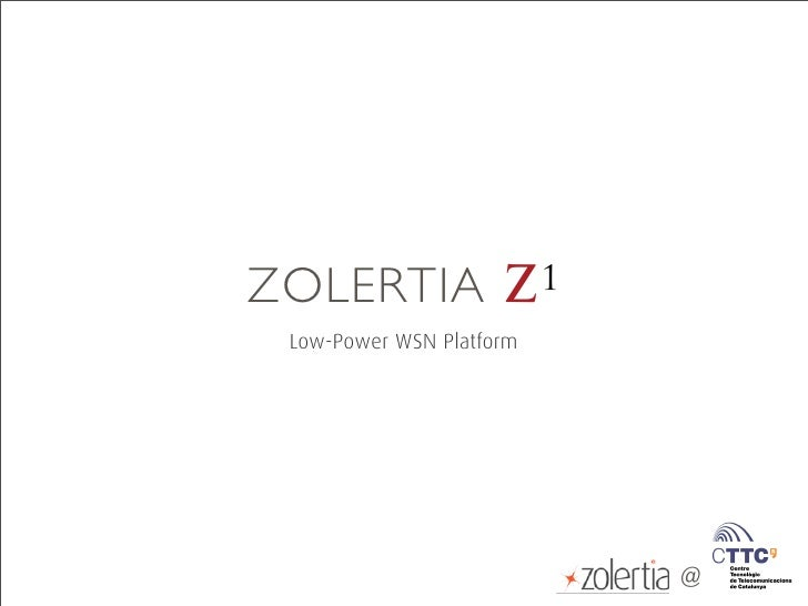 Zolertia presentation @ CTTC