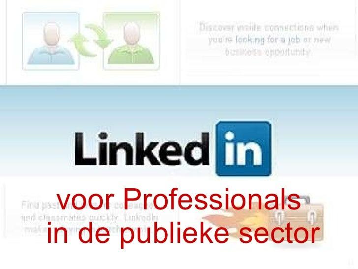 LinkedIn Voor professionals in de Publieke Sector
