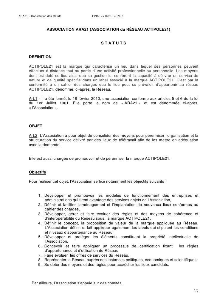 ARA21 – Constitution des statuts            FINAL du 18 Février 2010                         ASSOCIATION ARA21 (ASSOCIATIO...