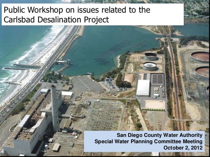 Public Workshop/Special Water Planning Committee Meeting - Carlsbad Desalination - October 2, 2012