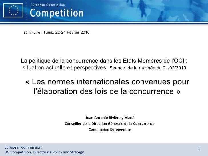 La politique de la concurrence dans les Etats Membres de l'OCI : situation actuelle et perspectives.  Séance  de la matiné...