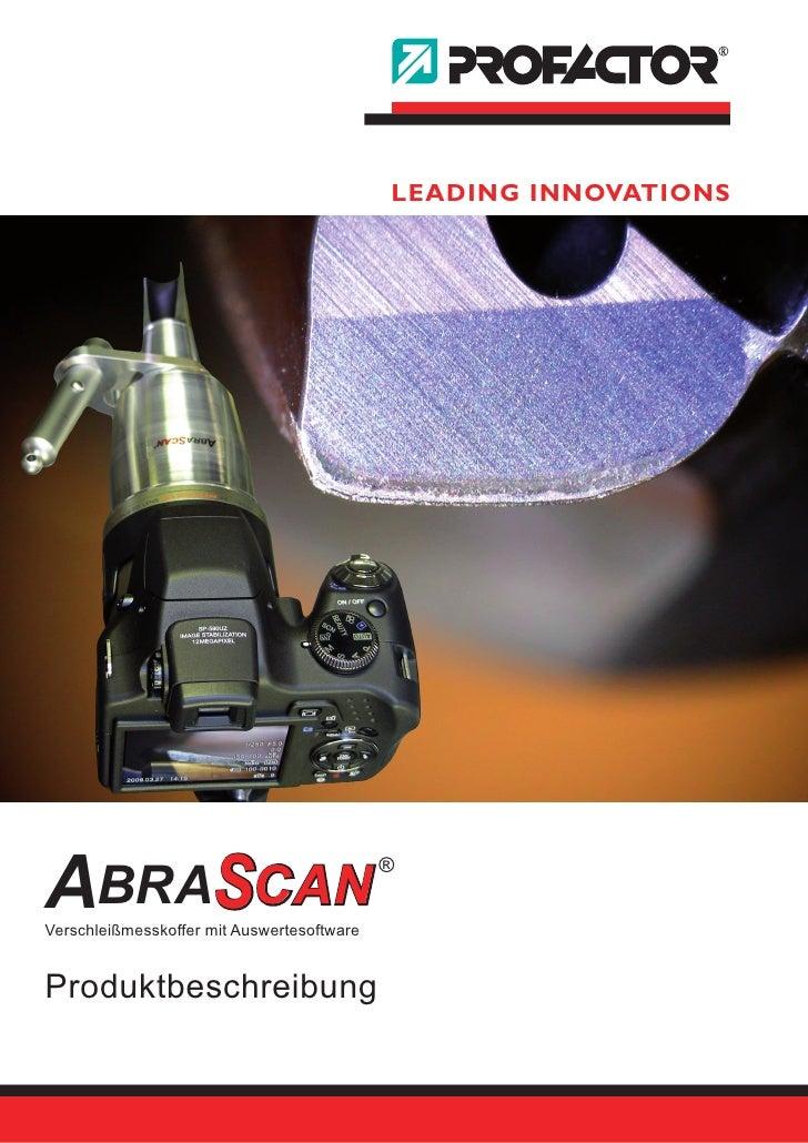 LEADING INNOVATIONS     ABRASCAN Verschleißmesskoffer mit Auswertesoftware                                             ®  ...