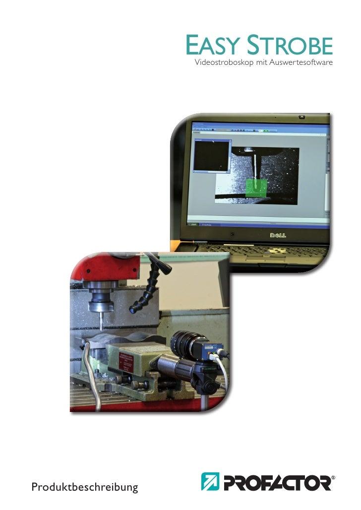 EASY STROBE                       Videostroboskop mit Auswertesoftware     Produktbeschreibung
