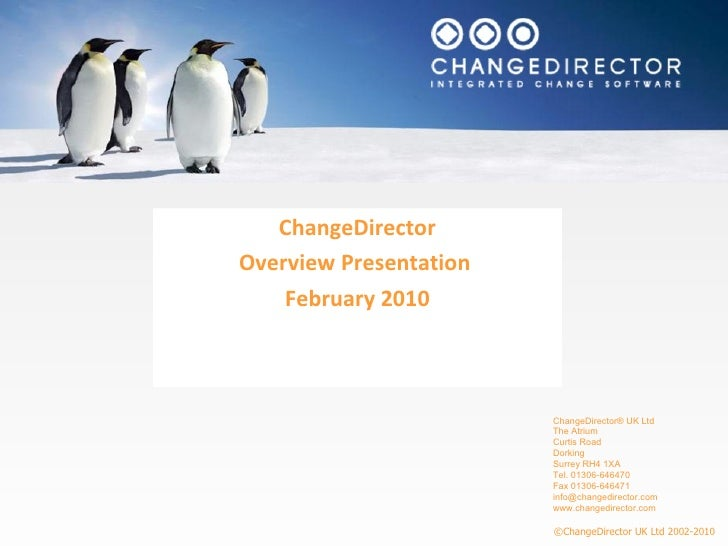 ChangeDirector Overview Presentation  February 2010
