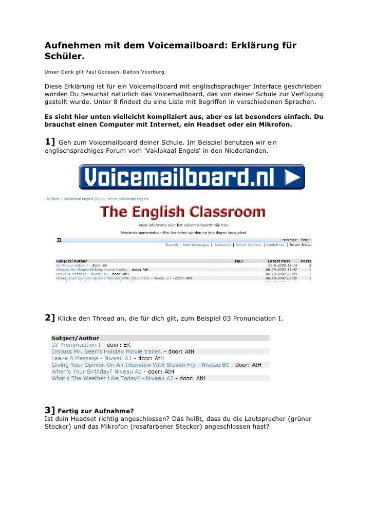 Aufnehmen mit dem Voicemailboard: Erklärung für Schüler. Unser Dank gilt Paul Goossen, Dalton Voorburg.  Diese Erklärung i...