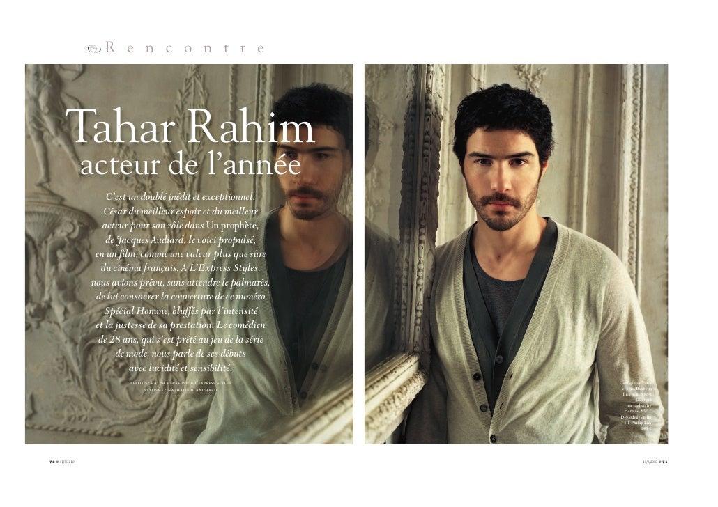 RR e n c o n t r e              Tahar Rahim                  acteur de l'année                      C'est un doublé inédit...