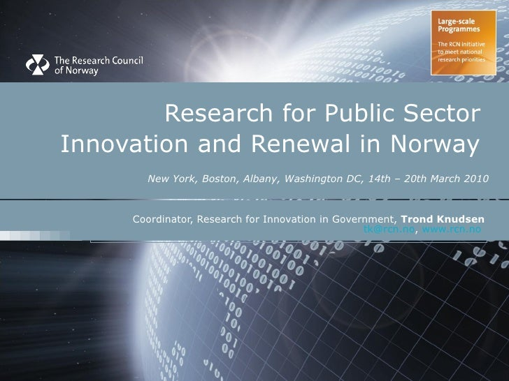 Research for Public Sector  Innovation and Renewal in Norway    New York, Boston, Albany, Washington DC,   14th – 20th Mar...