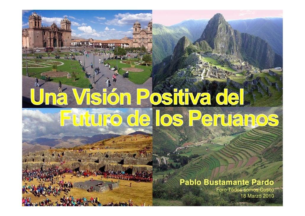 100318 vision positiva_pablo_bustamante