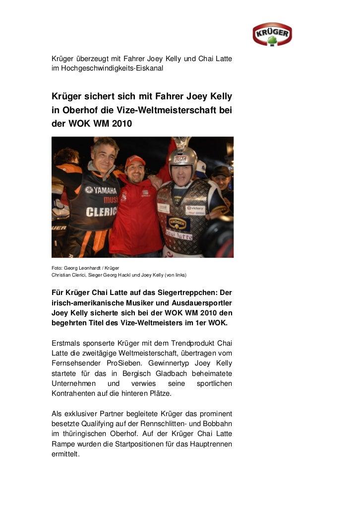 Krüger überzeugt mit Fahrer Joey Kelly und Chai Latteim Hochgeschwindigkeits-EiskanalKrüger sichert sich mit Fahrer Joey K...