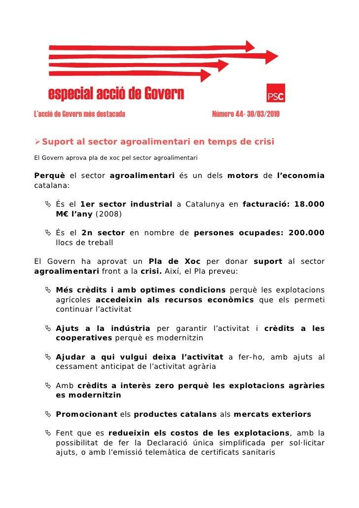 L'acció de Govern més destacada                         Número 44- 30/03/2010     Suport al sector agroalimentari en temps...