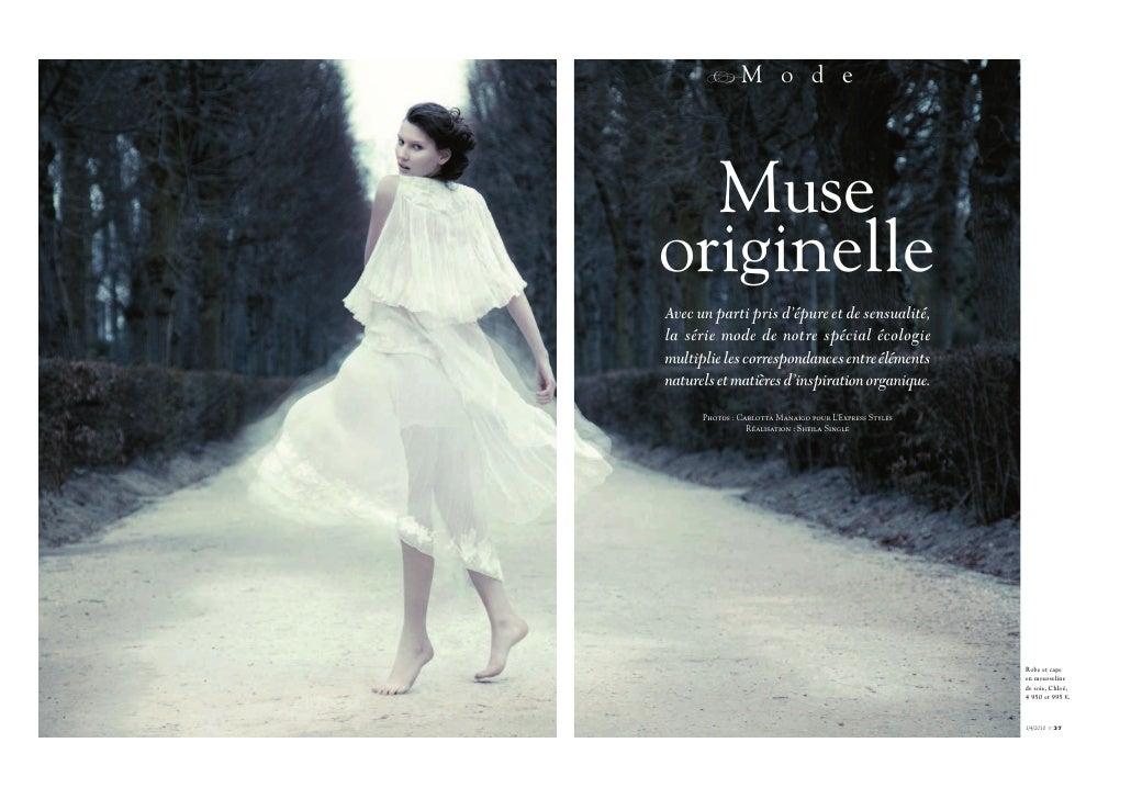 RM o d e       Muse originelle Avec un parti pris d'épure et de sensualité, la série mode de notre spécial écologie multip...