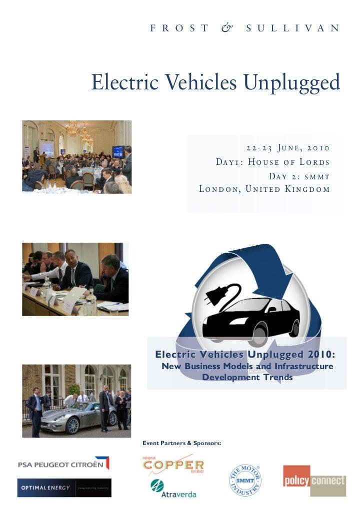 Electric Vehicles Unplugged                                       22-23 June, 2010                              Da y 1 : H...