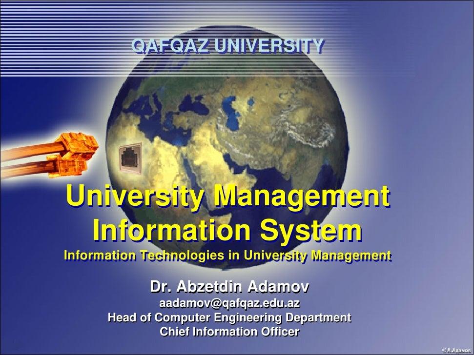 QAFQAZ UNIVERSITY          QAFQAZ UNIVERSITY     University Management  Information System Information Technologies in Uni...